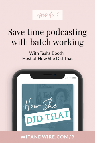 episode 9 tasha booth wit & wire podcast