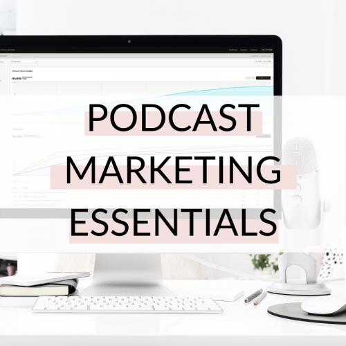 podcast marketing essentials course