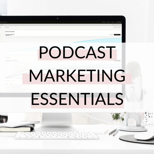 podcast marketing essentials course