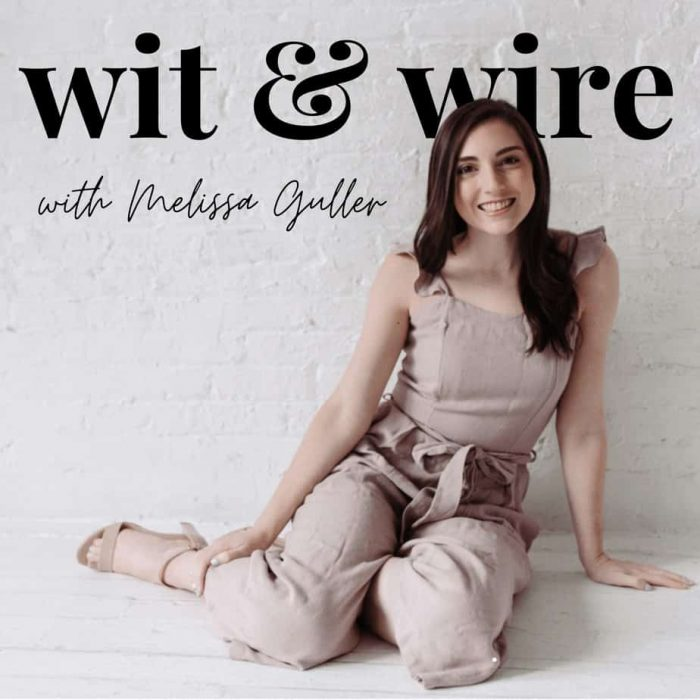 wit and wire podcast with melissa guller